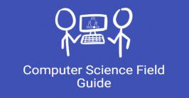 Computer science field guide