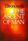 Bronowski the ascent of man 2859