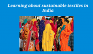 Learning about sustainable textiles in India